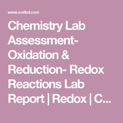 Chemistry Lab Assessment- Oxidation \ Reduction- Redox Reactions - chemistry lab report