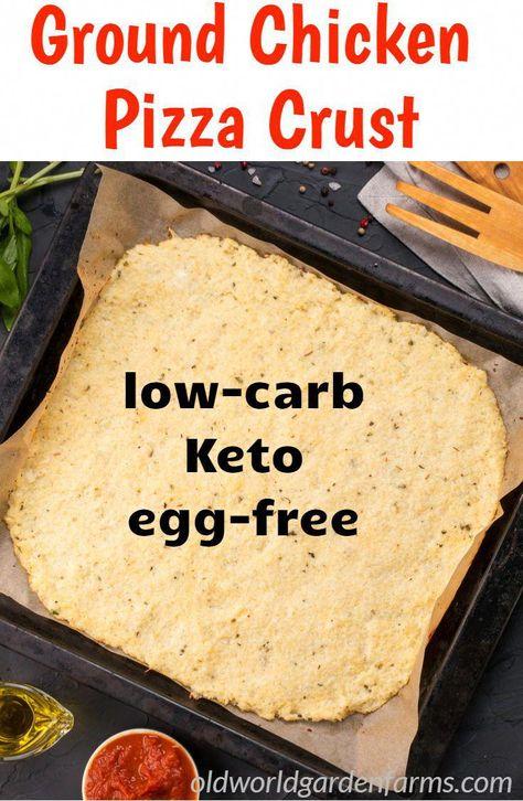 Ground chicken pizza crust using no eggs!  #keto #low-carb #egg-free #pizza #crust #healthy #chicken #resolution #oldworldgardenfarms #DietBreakfastRecipes