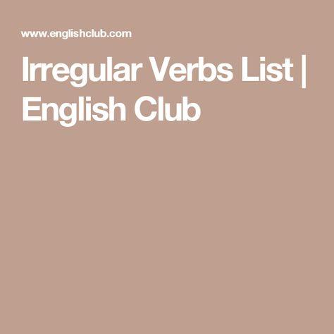 Irregular Verbs List English Club Educacion 2 Pinterest - verbs list