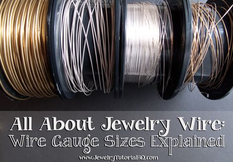 All about jewelry wire - wire gauges explained. The most comprehensive explanation I've seen! All about jewelry wire - wire gauges explained. The most comprehensive explanation I've seen! Wire Jewelry Making, Jewelry Tools, Wire Wrapped Jewelry, Jewelry Crafts, Beaded Jewelry, Jewellery Making, Gold Jewelry, Wire Jewellery, Jewelry Supplies