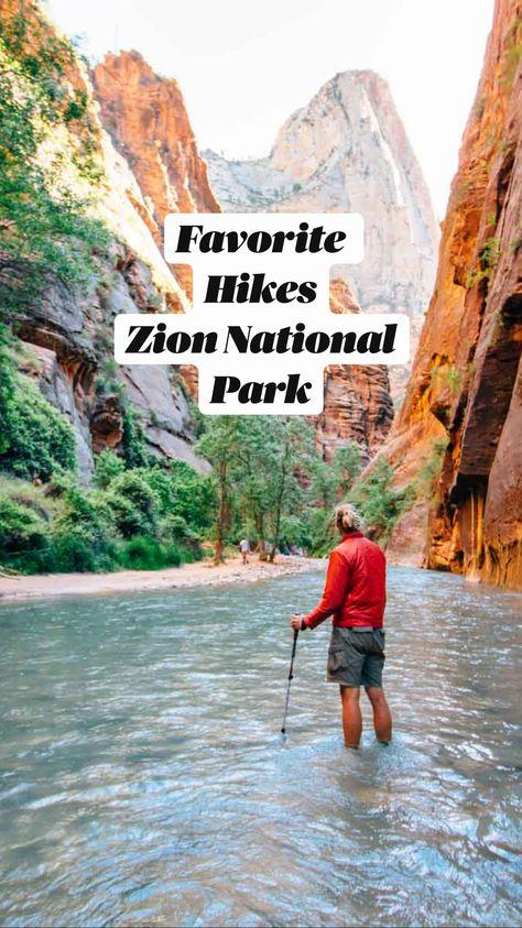 Favorite Hikes Zion National Park
