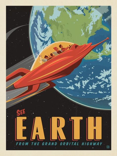 Anderson Design Group – Space Travel – Earth: From The Grand Orbital Highway poster Arte Sci Fi, Vintage Space, Travel Drawing, Photo Wall Collage, Picture Wall, Travel Design, Graphic Design Posters, Poster Designs, Space Travel