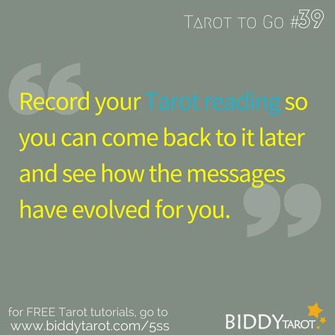 Record your Tarot reading so you can come back to it later and see how the messages have evolved for you. #TarotTips #TarotToGo biddytarot.com