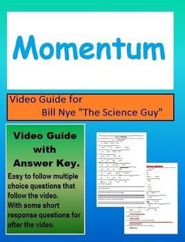 Bill Nye S2e17 Momentum Motion Video Sheet With Answer Key