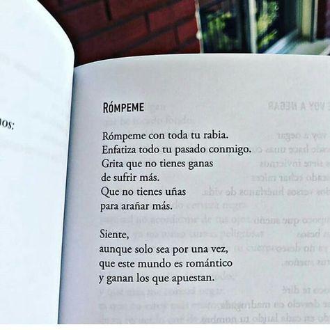 Poemas De Amor Con El Corazon Roto Pin De Ingrid Salazar En Frases Poemas Para Un Amigo Palabras