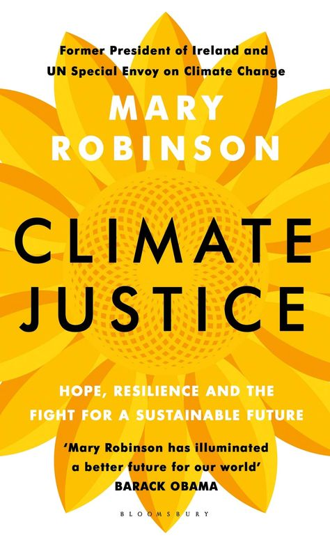 Climate Justice Mary Robinson Books To Read What To Read