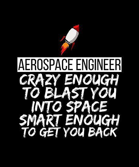 'Aerospace Engineer Crazy Smart Engineering Rocket Blast Tee' Poster by LookTwice