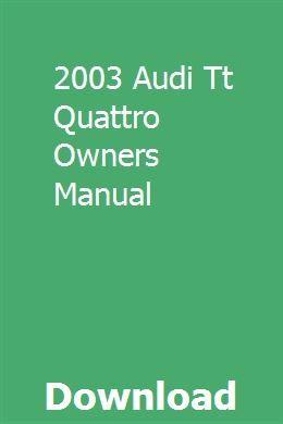2003 Audi Tt Quattro Owners Manual Audi Tt Owners Manuals Honda