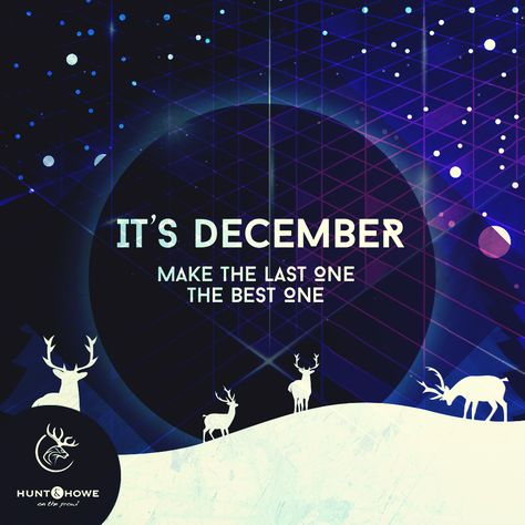lastmonthoftheyear It's December…make the last...
