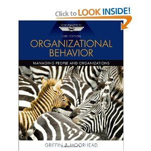 Organizational Behavior By Ricky W Griffin 174 49 Publication January 1 2011 Author Ricky W Griffin Organizational Behavior Managing People Textbook
