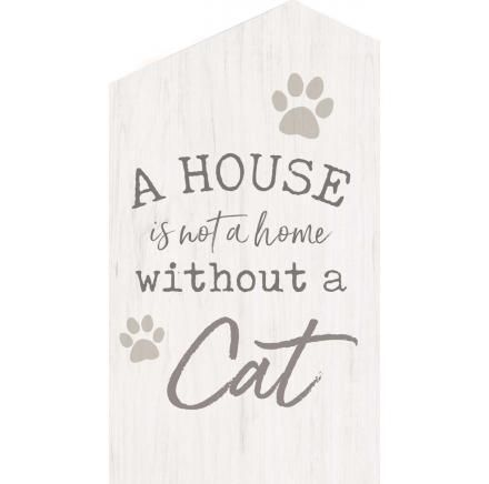 A House Is Not A House Without A Cat Word Block Word Block