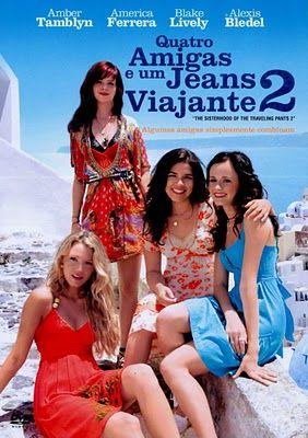 Quatro Amigas E Um Jeans Viajante 2 Dublado Online Hd Filmes