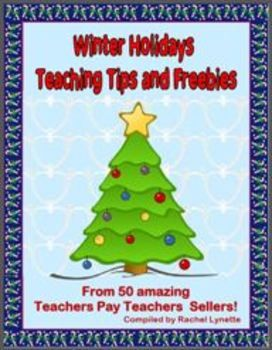 Free Winter Holidays Ebook with activities and freebies from 50 TpT sellers!