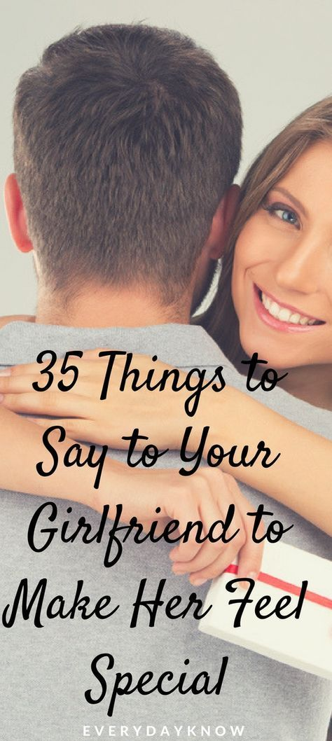 What to tell your girlfriend to make her happy