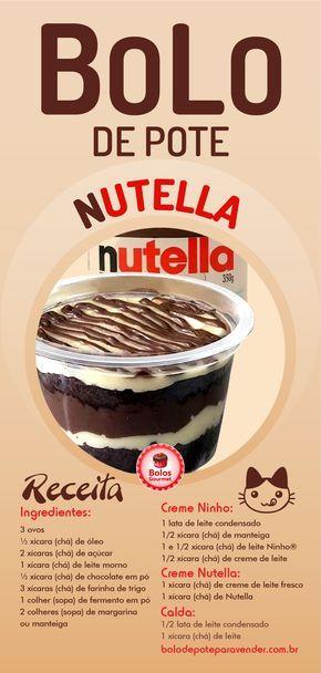 Receita De Bolo De Pote De Nutella Com Leite Ninho Passo A Passo