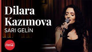 Dilara Kazimova Sari Gelin Mp3 Indir Dilarakazimova Sarigelin Sarisin Gelin Gelin Yeni Muzik
