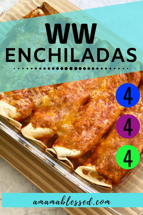4 Point Enchiladas - A Mama Blessed - WW Recipes Weight Watcher Desserts, Weight Watchers Lunches, Weight Watchers Meal Plans, Weight Watchers Breakfast, Weight Watchers Diet, Weight Watchers Smart Points, Weight Watcher Dinners, Weight Watchers Chicken, Weight Watcher Recipes Easy