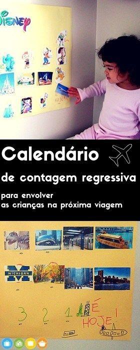 Calendario De Contagem Regressiva Viagem Com Criancas Viagem E