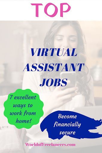 7 Top Virtual Assistant Jobs From Home World Of Freelancers Virtual Assistant Jobs Assistant Jobs Virtual Assistant