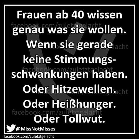Pin Von Karl Hueser Auf Frauen Spruche Zum 40 Freche Spruche