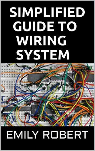 Simplified Guide To Wiring System A Complete Guide To Home Electrical Wiring Explained By A Licensed Home Electrical Wiring Electrical Wiring Electrical Code
