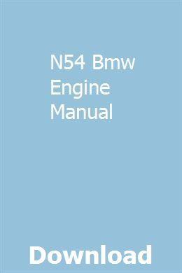 N54 Bmw Engine Manual | acghirgioplum | Bmw engines, Repair