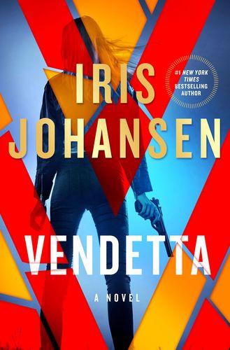 Pdf Free Download Vendetta By Iris Johansen Vendetta By Iris