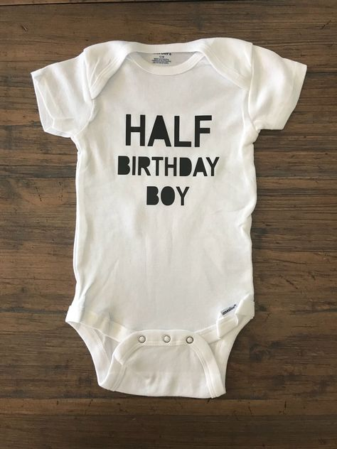 Half Birthday Boy O Girl Shirt 1 2