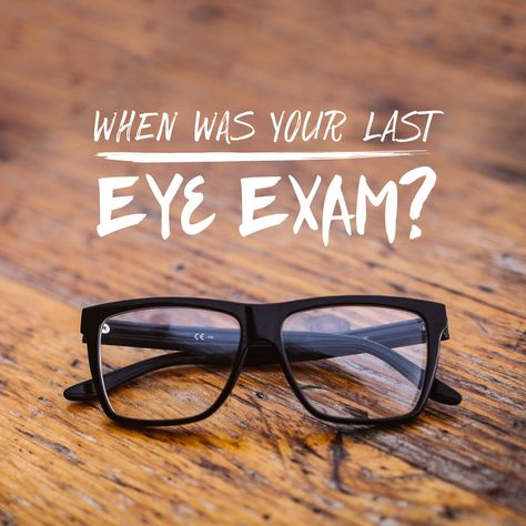 IS YOUR NEXT EYE EXAM SCHEDULED? Eye exams are essential to preventing disease and keeping your eyes healthy!