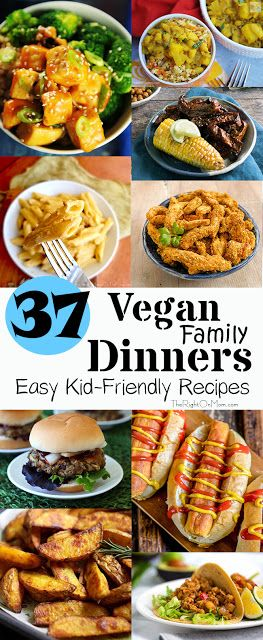 37 Vegan Family Dinners Easy Kid Friendly Recipes Vegan