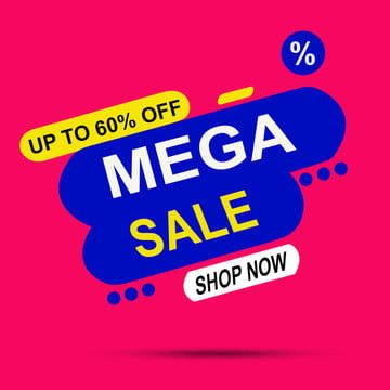 Up To 60 Off Mega Sale Shop Now Marketing Store Sell Png Transparent Clipart Image And Psd File For Free Download Big Sales Banner Shopping Sale Clip Art