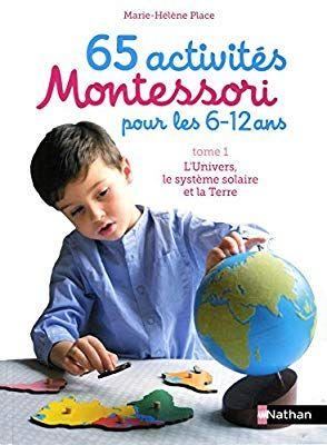 Amazon Fr 65 Activites Montessori Pour Les 6 12 Ans 1