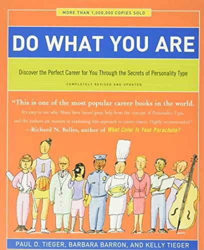 Do What You Are: Discover the Perfect Career for You Through the Secrets of Personality Type - Default