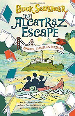 Amazon Com The Alcatraz Escape The Book Scavenger Series