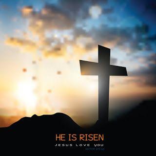 صور عيد القيامة 2021 بطاقات تهنئة لعيد القيامة المجيد He Is Risen Jesus Loves Jesus