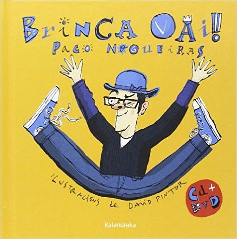 Brinca Vai Libro Disco Amazon Es Francisco Nogueiras David Pintor Libros Libros De Música Musica Infantil Libros