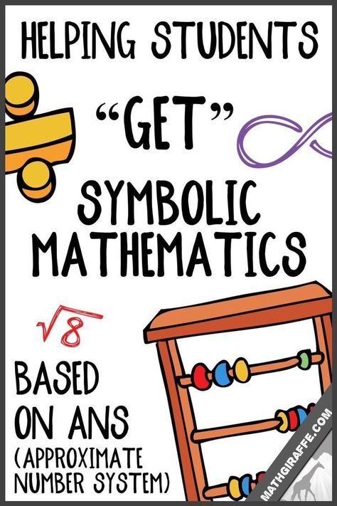 """Helping Students """"Get"""" Symbolic / Theoretical Math"""