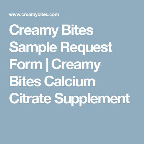 Creamy Bites Sample Request Form Creamy Bites Calcium Citrate - sample request forms