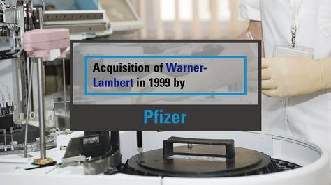 1999. Pfizer and Warner-Lambert. #MnA #Toronto #pharmaceutical #mergers #canada #deals