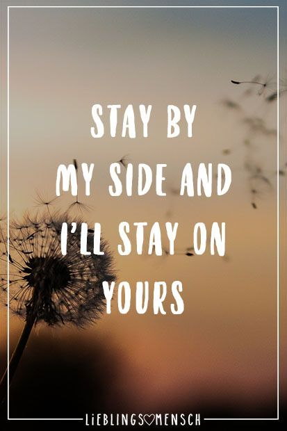 Stay by my side and I'll stay on yours #yours