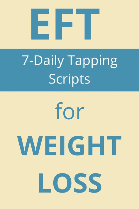 7 daily EFT tapping scripts and tips for weight loss. Training Motivation, Weight Loss Motivation, Eft Technique, Eft Tapping, Weight Loss Plans, Weight Loss For Women, Holistic Healing, How To Relieve Stress, Healthy Weight Loss