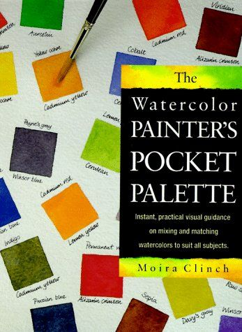 Download Pdf The Watercolor Painter S Pocket Palette Instant