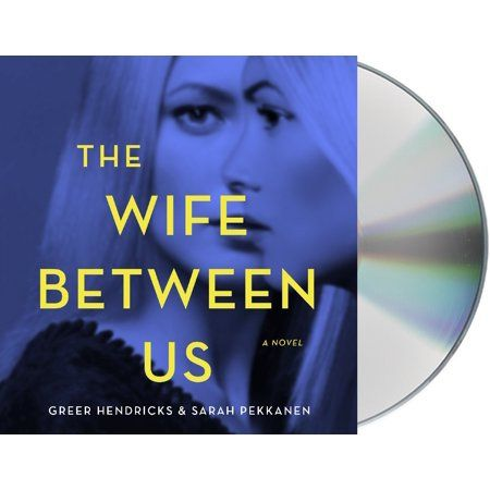 The Wife Between Us : A Novel | Products in 2019 | Audio