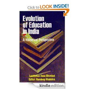 Evolution of Education in India: A historical perspective