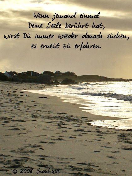Wenn Jemand Einmal Deine Seele Deine Einmal Jemand Seele Wenn Spruche Nachdenkliche Spruche Tiefsinnige Spruche