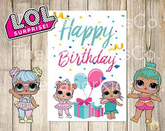 L O L Surprise Dolls Printable Birthday Card Birthday Card Printable Birthday Coloring Pages Birthday Card Craft