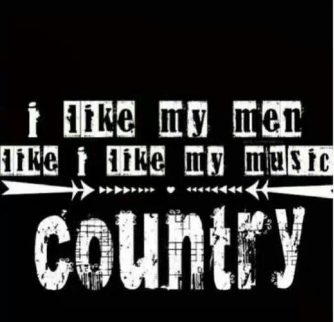 I Love My Country Boy Country Gals Pinterest Country Lyrics