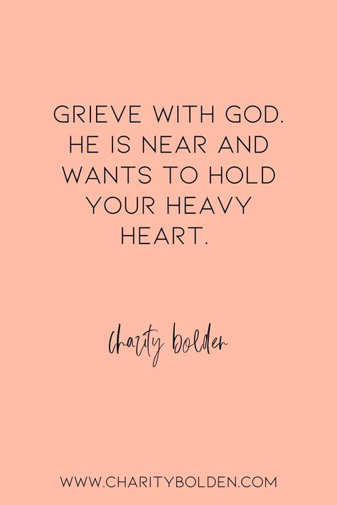 God is near as you take important time to grieve. Healthy grieving heals. Read more at www.charitybolden.com for topics like: joy, waiting, prayer, spiritual formation, growth, God, identity and soul care.#spiritualjourney #spiritualgrowthquotes #journeyquote #waitingquotes #godishealer #griefquotes #griefjourney #godsvoice #hopequote #godquote #godslove #healingspace #godsvoice #griefshare# communityquote #vulnerabilityquote #grievewithgod #mentalhealth #grievewell #healthygrieving #notalone