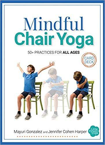 Download Pdf Mindful Chair Yoga Card Deck Free Epub Mobi Ebooks Yoga Cards Yoga For Seniors Chair Yoga