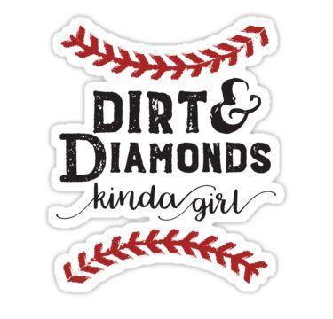 'Dirt & Diamonds Kind Girl Softball Chick' Sticker by Softball Memes, Softball Workouts, Softball Uniforms, Softball Problems, Softball Cheers, Softball Crafts, Softball Pitching, Softball Bows, Softball Shirts